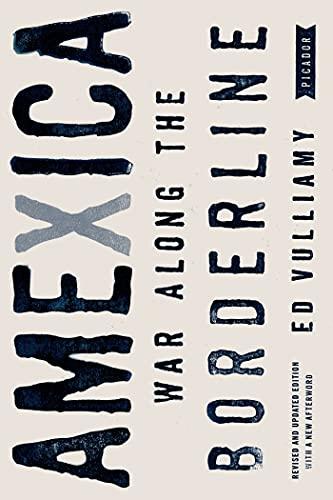 9780312610616: Amexica: War Along the Borderline
