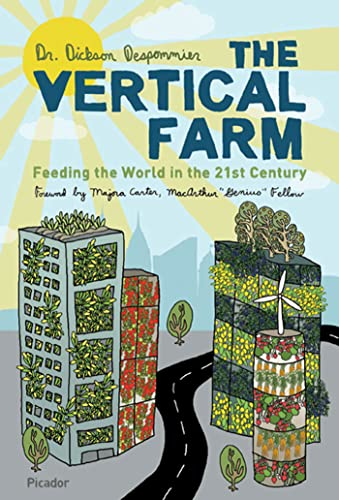 9780312610692: The Vertical Farm: Feeding the World in the 21st Century