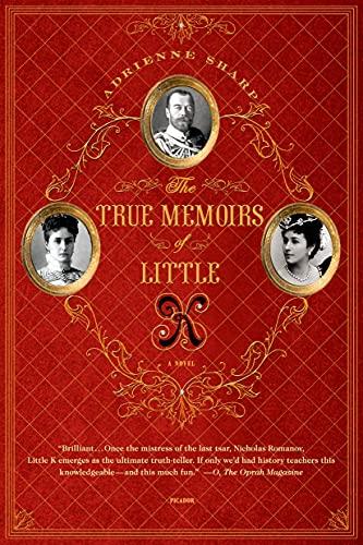 9780312610715: The True Memoirs of Little K: A Novel