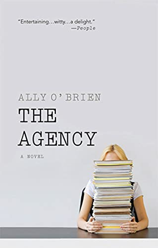 9780312611132: The Agency