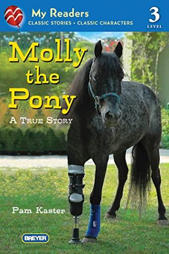 9780312611217: Molly the Pony: A True Story (My Readers)