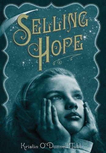 9780312611224: SELLING HOPE