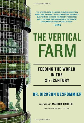 9780312611392: The Vertical Farm