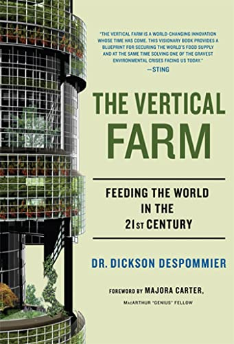 9780312611392: The Vertical Farm: Feeding the World in the 21st Century