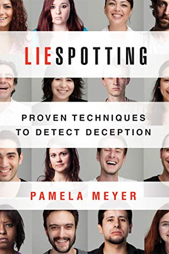 9780312611736: Liespotting: Proven Techniques to Detect Deception
