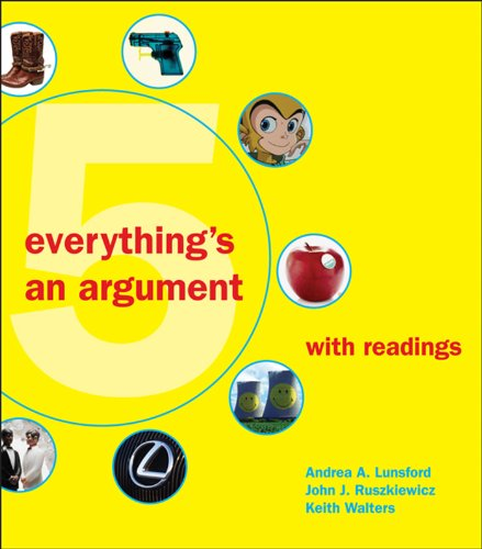 9780312612337: Everything's an Argument with Readings