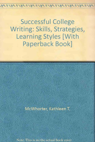 Successful College Writing 4e 2009 Update &: Kathleen T. McWhorter