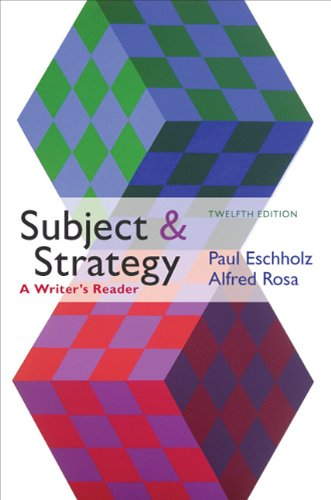 9780312612733: Subject and Strategy: A Writer's Reader