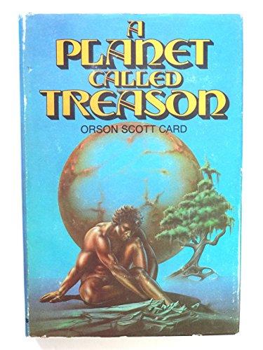 A Planet Called Treason: Card, Orson Scott