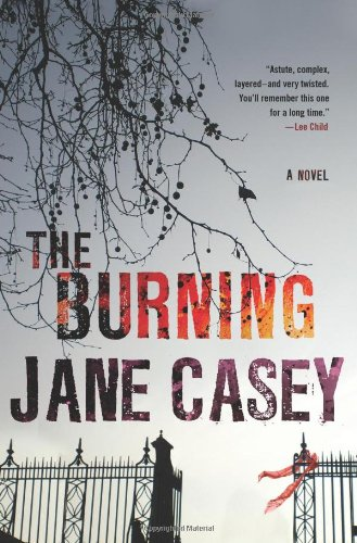 9780312614171: The Burning (Maeve Kerrigan, Book 1) (Maeve Kerrigan Novels)