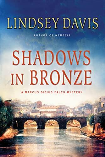 9780312614232: Shadows in Bronze: A Marcus Didius Falco Mystery (Marcus Didius Falco Mysteries)