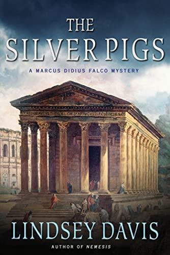 9780312614249: The Silver Pigs: A Marcus Didius Falco Mystery (Marcus Didius Falco Mysteries (Paperback))