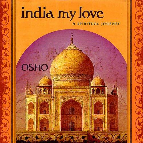 9780312614294: India My Love: A Spiritual Journey