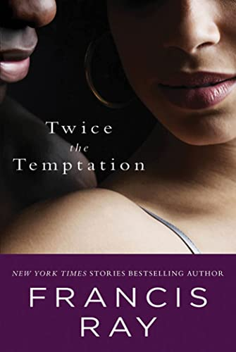 Twice the Temptation (9780312614300) by Francis Ray