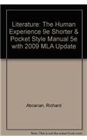 9780312614485: Literature: The Human Experience 9e Shorter & Pocket Style Manual 5e with 2009 MLA Update