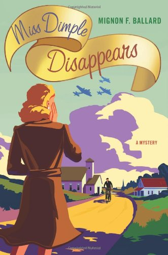 9780312614744: Miss Dimple Disappears: A Mystery (Miss Dimple Mysteries)