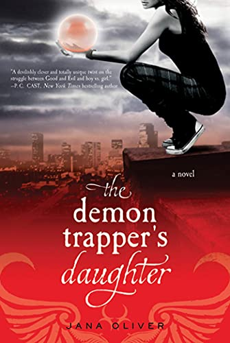 9780312614782: The Demon Trapper's Daughter: A Demon Trappers Novel