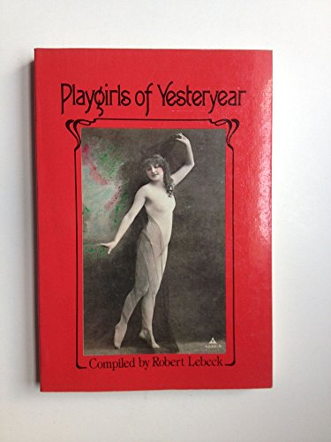 9780312615536: Playgirls of yesteryear