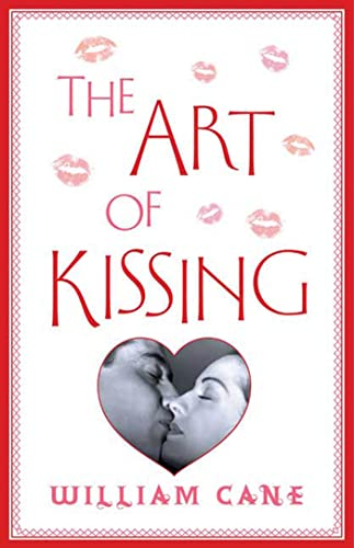 9780312615802: The Art of Kissing: The Truth About What Men and Women Do, Think, and Feel
