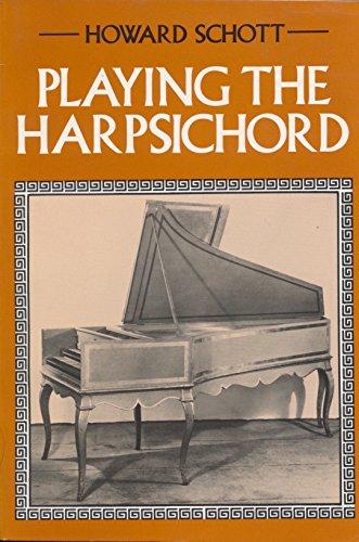 Playing the Harpsichord: Schott, Howard