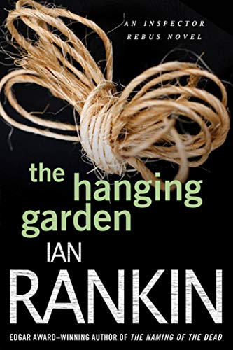 9780312617158: The Hanging Garden (Inspector Rebus Novels)