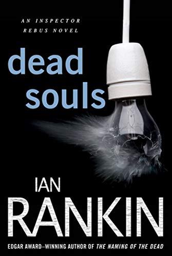 9780312617165: Dead Souls: An Inspector Rebus Novel (Inspector Rebus Novels)