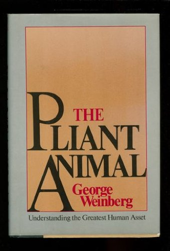 9780312617516: The Pliant Animal