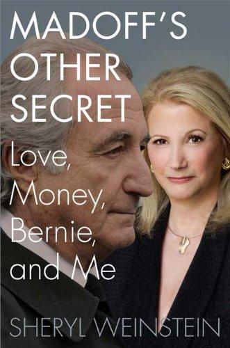 9780312618377: Madoff's Other Secret: Love, Money, Bernie, and Me