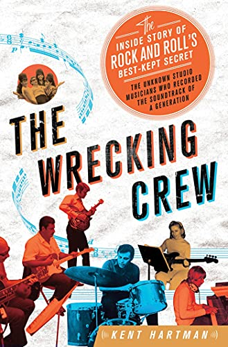 9780312619749: The Wrecking Crew: The Inside Story of Rock and Roll's Best-Kept Secret