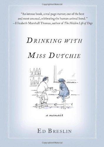 9780312619756: Drinking with Miss Dutchie: A Memoir