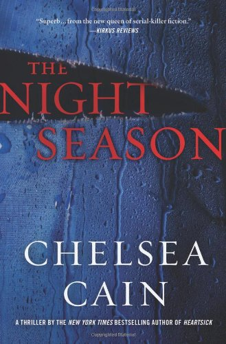 THE NIGHT SEASON (SIGNED): Cain, Chelsea