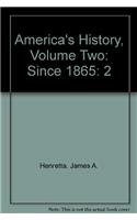 America's History: Since 1865 (9780312620950) by James A. Henretta; David Brody; Lynn Dumenil