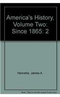 America's History: Since 1865 (0312620950) by Henretta, James A.; Brody, David; Dumenil, Lynn
