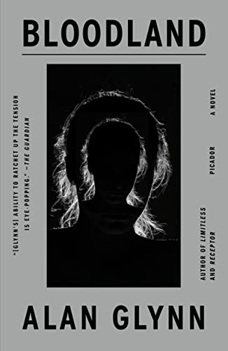 9780312621285: Bloodland: A Novel