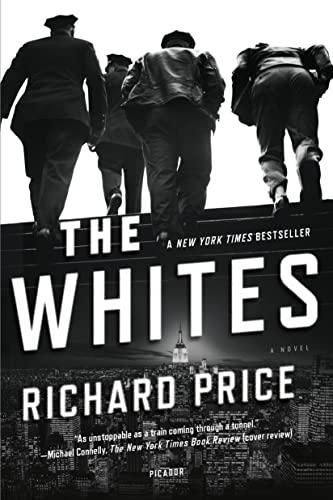 9780312621308: The Whites: A Novel