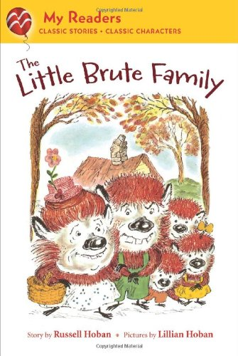 9780312621384: The Little Brute Family (My Readers)