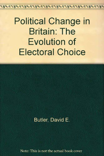 9780312621605: Political Change in Britain: The Evolution of Electoral Choice
