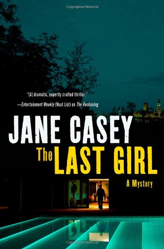 9780312622015: The Last Girl: A Crime Novel (Maeve Kerrigan Novels)
