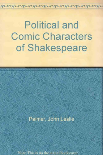 9780312622305: Political and Comic Characters of Shakespeare