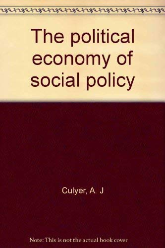 9780312622428: The political economy of social policy