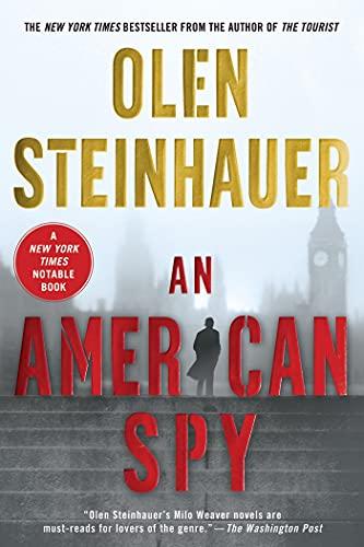 9780312622909: An American Spy (Milo Weaver)