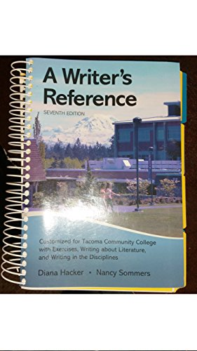 9780312623784: A WRiter's Reference (CUSTOMISED FOR TACOMA COMMUNITY COLLEGE, WITH EXERCISES, WRITING ABOUT LITERATURE, AND WRITING IN THE DISCIPLINES)