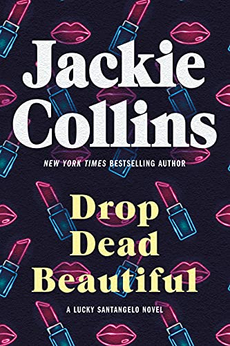 9780312624002: Drop Dead Beautiful: A Novel
