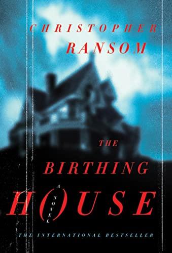 9780312624156: The Birthing House: A Novel
