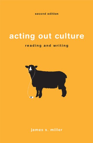Acting Out Culture: Reading and Writing (0312624298) by Miller, James S.