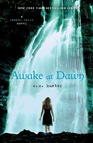 9780312624682: Awake at Dawn (A Shadow Falls Novel)