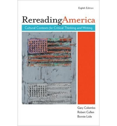 9780312624767: Rereading America, 8th Edition (Book & CD-ROM)