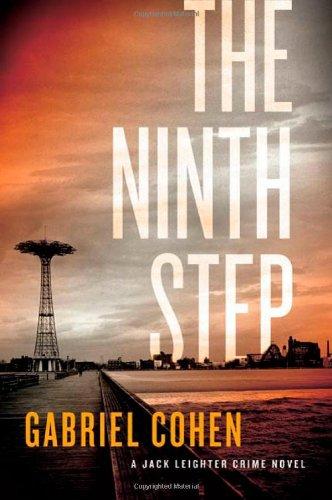 9780312625016: The Ninth Step: A Jack Leightner Crime Novel