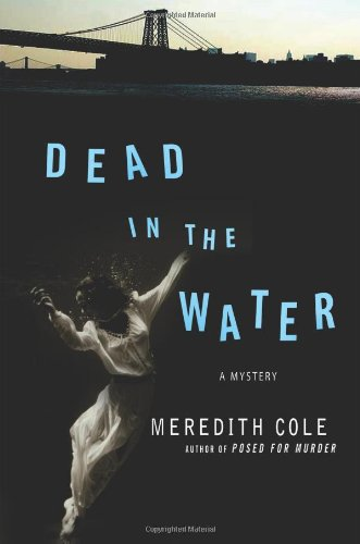 Dead in the Water: A Mystery: Cole, Meredith
