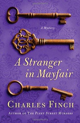 A Stranger in Mayfair (Charles Lenox Mysteries): Finch, Charles